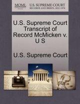 U.S. Supreme Court Transcript of Record McMicken V. U S