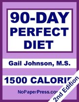 90-Day Perfect Diet - 1500 Calorie
