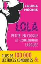 Lola - Petite, en cloque et complètement larguée