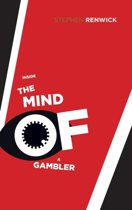 Inside the Mind of a Gambler