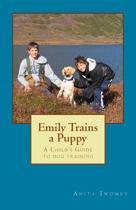 Emily Trains a Puppy