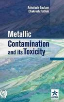 Metallic Contamination and Its Toxicity