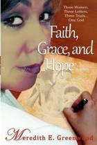 Faith, Grace, and Hope