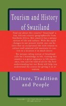 Tourism and History of Swaziland, Culture, Tradition and People