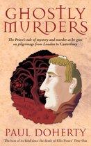 Ghostly Murders (Canterbury Tales Mysteries, Book 4)