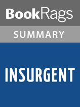 Insurgent by Veronica Roth l Summary & Study Guide