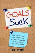 Goals Suck
