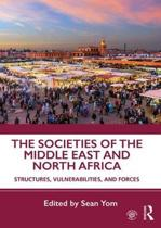 The Societies of the Middle East and North Africa