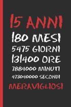 15 Anni Meravigliosi: Regalo di compleanno originale e divertente - Diario, quaderno degli appunti, taccuino o agenda - Quindici Anni.