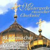Meisterwerke Russischer Chorkunst