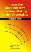 Interactive Multiobjective Decision Making Under Uncertainty