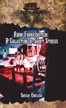 Adam Frankenstein: A Collection of Short Stories