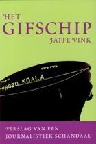 Het Gifschip