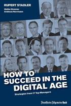 How to Succeed in the Digital Age