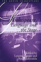 Shakespeare Language and the Stage