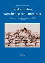 Bokkenrijders, de schande van Limburg 2