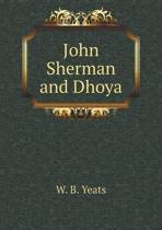 John Sherman and Dhoya