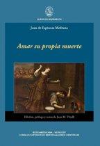 Amar su propia muerte. Edición, prólogo y notas de Juan M. Vitulli.