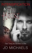 Intensification and The House: Pen Pals and Serial Killers - Stories Three and Four