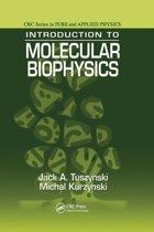 Introduction to Molecular Biophysics