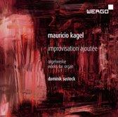 Mauricio Kagel: Improvisation Ajoutee