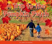 A Trip to the Pumpkin Patch