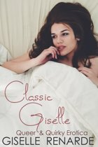 Classic Giselle: Queer and Quirky Erotica