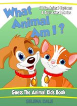 What Animal Am I? Guess the Animal Kids Book