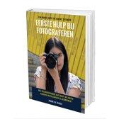 Eerste Hulp Bij Fotograferen (educatief fotografieboek)
