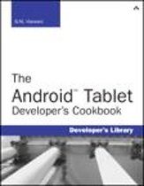 The Android Tablet Developer's Cookbook