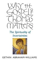 Why the Gospel of Thomas Matters