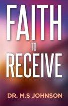 Faith to Receive