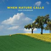 When Nature Calls 2020 Square Wall Calendar