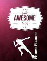 Go Be Awesome Today Fitness Planner