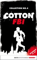 Cotton FBI Collection No. 4