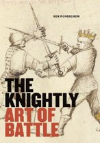 The Knightly Art of Battle