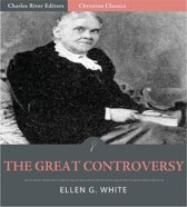 The Great Controversy (Illustrated Edition)
