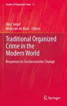 Traditional Organized Crime in the Modern World