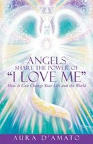 """Angels Share the Power of """"I Love Me"""""""