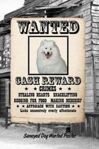 Samoyed Dog Wanted Poster
