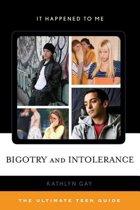 Bigotry and Intolerance
