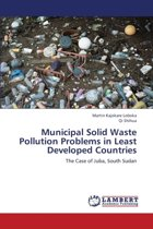 Municipal Solid Waste Pollution Problems in Least Developed Countries