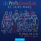 Petits Chanteurs / Le Monde Est A T
