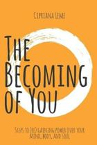 The Becoming of You