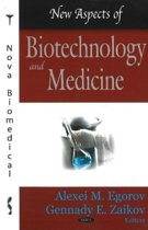 New Aspects of Biotechnology & Medicine
