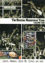 Eastpak Resistance Tour 2