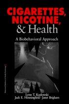 Cigarettes, Nicotine, and Health