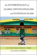 The Anthropology of Global Pentecostalism and Evangelicalism