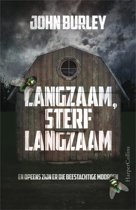 Langzaam, sterf langzaam
