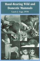 Boek cover Hand-Rearing Wild/Domestic Mammals van Laurie J. Gage